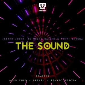 Jester Joker - The Sound (Renato Xtrova Remix) Ft. Dj Helio Baiano & Ponti Dikuua